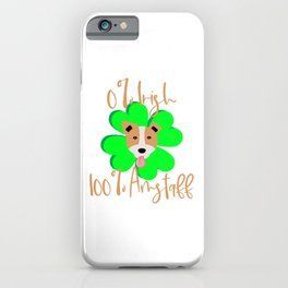 0 Percent Irish 100 Percent Amstaff Dog Lovers St. Patrick's Day iPhone Case