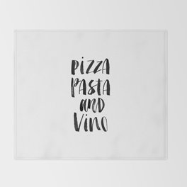 Pizza Pasta and Vino black and white typography poster black-white design home decor kitchen wall Throw Blanket