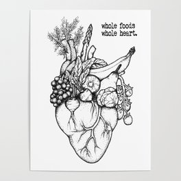 Whole foods, whole heart Poster