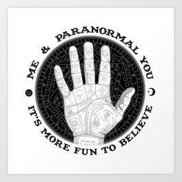Me & Paranormal You - James Roper Design - Palmistry B&W (black lettering) Art Print