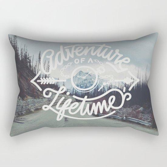Adventure of a lifetime Rectangular Pillow