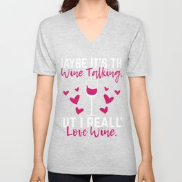 Wine Lover - I Really Love Wine Funny Red Wine Quote Gift Unisex V-Neck