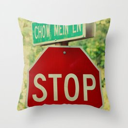 STOP - CHOW MEIN LANE Throw Pillow