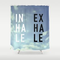 2pac Shower Curtains featuring Inhale Exhale by Text Guy