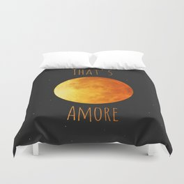 That's Amore Duvet Cover