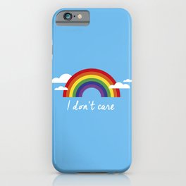 I dont care iPhone Case