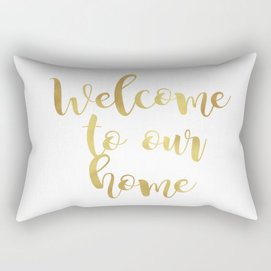 Welcome to our home Rectangular Pillow