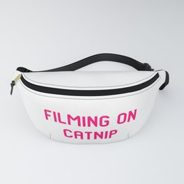 Filming on Catnip Pet Stunt Coordinator Quote Fanny Pack