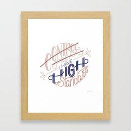 High Standards Framed Art Print