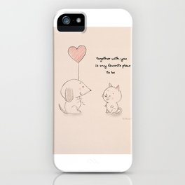Together with you is my favorite place to be iPhone Case