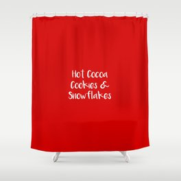Hot Cocoa Cookies and Snowflakes Shower Curtain