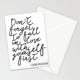 Quote,Don't forget to fall in love with yourself first Stationery Cards