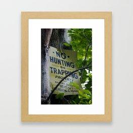 No Hunting Framed Art Print