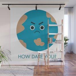 How Dare You - Greta Wall Mural