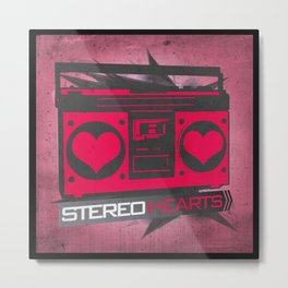 Stereo Hearts Metal Print