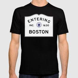 Entering Boston - Commonwealth of Massachusetts Road Sign T-shirt