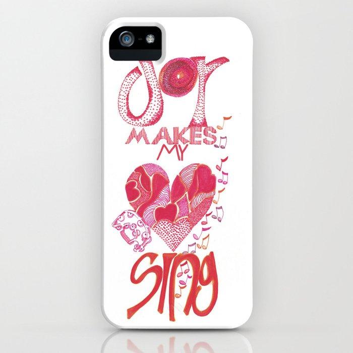 JOY Makes My Heart Sing iPhone Case