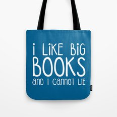 I Like Big Books Funny Quote Tote Bag