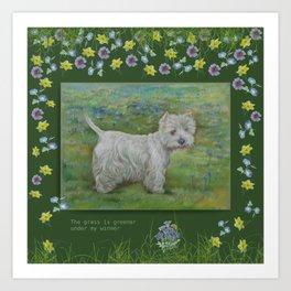 Westie Terrier & Dog Quote Art Print