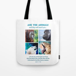 Ask The Animals Tote Bag