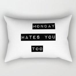 Monday hates you too Rectangular Pillow