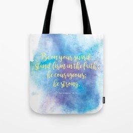 Inspiring Bible Verse, Be Courageous Tote Bag