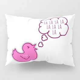 LA LA LA - WOMAN Pillow Sham