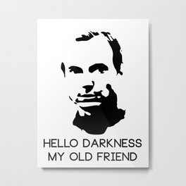 Arrested Development: Hello Darkness My Old Friend Metal Print