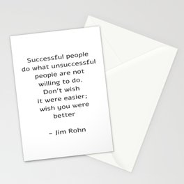 Successful people do what unsuccessful people are not willing to do Stationery Cards
