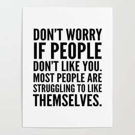 Don't Worry If People Don't Like You Poster
