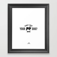 Can I Pet Your Pug? Framed Art Print