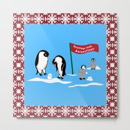 Greetings From Antartica Metal Print