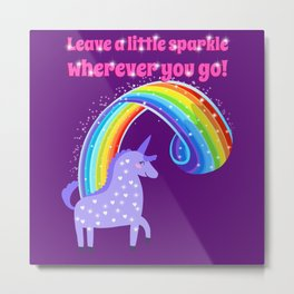 Leave A Little Sparkle Wherever You Go Metal Print