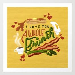 Art Print - I Love You a Whole Brunch - Kitchen Wall Art Gift Art Print