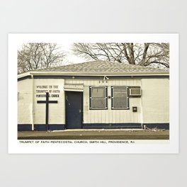 Providence Postcard Project: Trumpet of Faith Pentecostal Church, Smith Hill Art Print