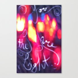 You are the Light Canvas Print
