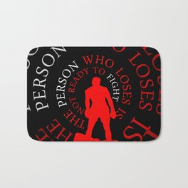 The person who... Life Inspirational Quote Bath Mat