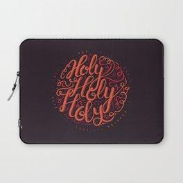 Holy, Holy, Holy Laptop Sleeve