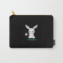 Bunny - It's too early Carry-All Pouch