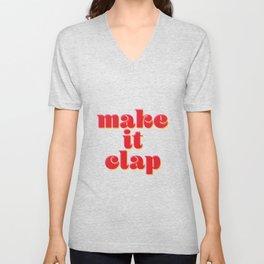 Make it Clap Unisex V-Neck