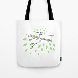 Wrong end dear Tote Bag