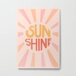 Sunshine Hand Lettering Metal Print