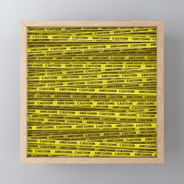 AWESOME, use caution / 3D render of awesome warning tape Framed Mini Art Print