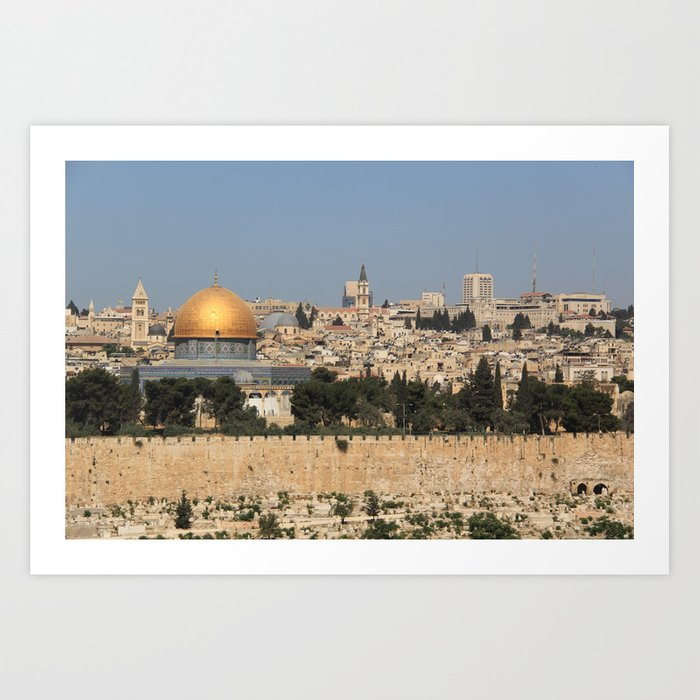 jerusalem and the dome of the rock Art Print