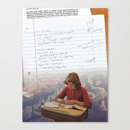 I've Learned; [Dear Capitalist Scum] Canvas Print