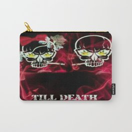 Till Death Do Us Part Carry-All Pouch