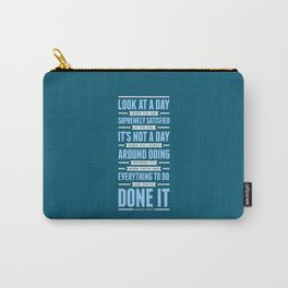 Lab No. 4 Look At A Day When Margaret Thatcher Inspirational Quote Carry-All Pouch