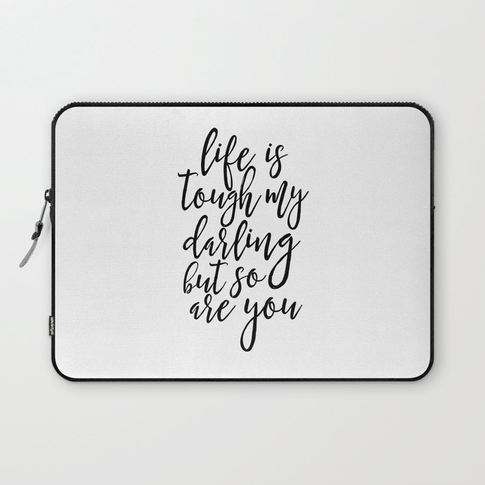 Life Is Tough My Darling But So Are You Funny Printgift For Her