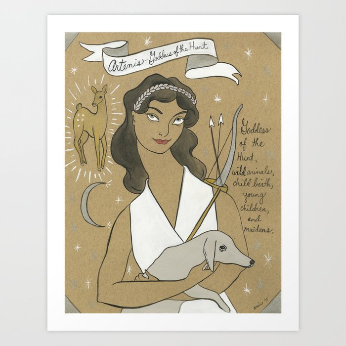 Artemis , Greek Goddess Art Print by amandalaurelatkins