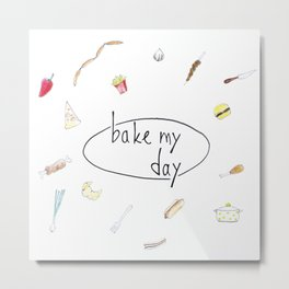 Bake my day Metal Print